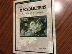 Macrolichens in West Virginia. D Flenniken. 1999 Regional Manual. color photos