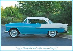 '55 Chevy Bel Air Sport Coupe.....Mine was all white, wonder bar radio and elec. windows..