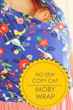 NO SEWING!! Copycat Moby Wrap - perfect for the new mom!!!