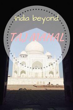 India Beyond Taj Mahal  #india #travel #tajmahal #kashmir #kerala #northeastindia #northeast #chennai #himachal #punjab