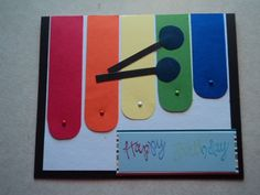 Birthday xylophone by peggydoo - Cards and Paper Crafts at Splitcoaststampers