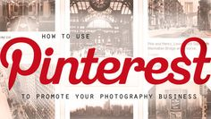 How-to-use-pinterest-to-promote-your-photography-business