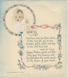 "Sweet poem for a new mother ~ ""God's Gift."" Circa 1920's."