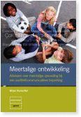 Meertalige ontwikkeling. Adviezen over meertalige opvoeding bij een auditief/communicatieve beperking. Mirjam Blumenthal Cover