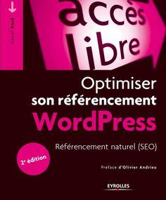 La 2nd version du livre Optimiser son référencement WordPress contient tout ce qu'il faut savoir pour améliorer le SEO de ce CMS. Découvrez les nouveautés !