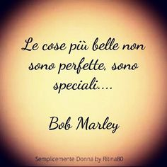 Bff Quotes, Words Quotes, Quotes To Live By, Italian Quotes, Magic Words, Life Inspiration, Bob Marley, Sentences, Life Lessons