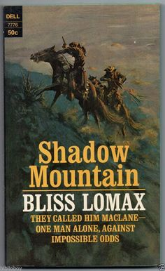 1968 Vintage Western Shadow Mountain by Bliss Lomax  1st Nice Cover art