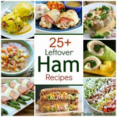 25 Delicious Leftover Ham Recipes! | Tastes Better From Scratch #ham #leftovers #easter