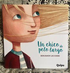 Un chico de pelo largo. Benjamín Lacombe Book Cover Art, Book Cover Design, Book Covers, Games 4 Kids, Reading Club, Elementary Spanish, Kool Kids, Child Smile, Children's Literature