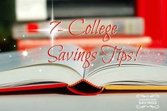 Sending one of yours off to college? Check out these 7-College Savings Tips!