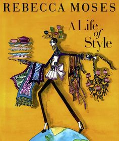 A Life of Style by Rebecca Moses