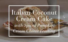 Italian Coconut Cream Cake with Spiced Pumpkin Cream Cheese Frosting | Happy Happy Nester via PB 112016