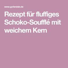 Rezept für fluffiges Schoko-Soufflé mit weichem Kern