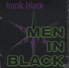 "For Sale - Frank Black Men In Black USA Promo  CD single (CD5 / 5"") - See this and 250,000 other rare & vintage vinyl records, singles, LPs & CDs at http://eil.com"