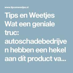 Tips en Weetjes Wat een geniale truc: autoschadebedrijven hebben een hekel aan dít product van de Action! Getting Organized, Cleaning Hacks, Household, Action, Lifehacks, Homemaking, Massage, Diy, Stuff Stuff