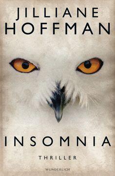 """""""Insomnia"""" ist der neueste Thriller von Jilliane Hoffman und der zweite Fall für ihren Ermittler Bobby Dees."""