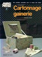 "Gallery.ru / ladushka333 - album ""Gainerie Cartonnage"""