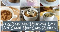 27 Easy Low Carb Mug Cake Recipes