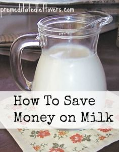 Looking for How to Save Money on Milk and Dairy? Use these Tips for saving money on milk, butter, yogurt, cheese, and other dairy products to help you save save on groceries. Frugal Living Tips, Frugal Tips, Frugal Meals, Ways To Save Money, Money Tips, Money Saving Tips, Money Budget, Saving Ideas, Butter