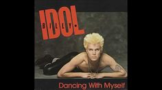 Billy Idol -  Dancing With Myself [Extended Version]