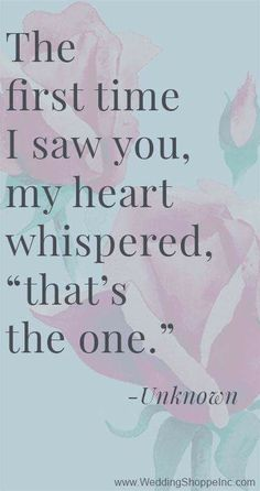 """My heart whispered, """"that's the one."""""""