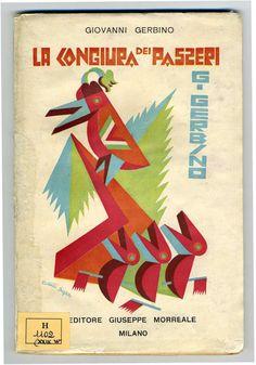 Fortunato Depero: La congiura dei passeri (Giovanni Gerbino), cover, 1927