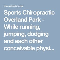 Sports Chiropractic Overland Park - While running, jumping, dodging and each other conceivable physical movement amid sports, the body bears a ton. These distinctive movements empower wonderful athletic capacities however it can be executioner on the human body. Sports chiropractic Overland Park is a natural method for wellbeing that enables the body to recuperate itself. Everybody ought to go to a chiropractor. Chiropractors evacuate any kind of interference that could be disabling nerve…