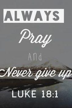 Ora siempre, y no desmayes