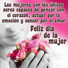 Frases Lindas Del Dia De La Mujer capaces Happy Woman Day, Happy Women, Happy Mothers Day, Condolence Messages, Condolences, Mother Son Quotes, Love Images, Sympathy Cards, Good Thoughts