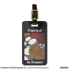 Property of the Drummer Gig Bag Luggage Tag