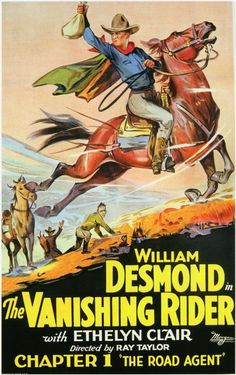 "The Vanishing Rider (1928) Movie Serial- Stars: William Desmond, Ethlyne Clair, Nelson McDowell, Boris Karloff ~  Director: Ray Taylor (Chapter 1: ""The Road Agent"")"