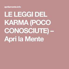 LE LEGGI DEL KARMA (POCO CONOSCIUTE) – Apri la Mente