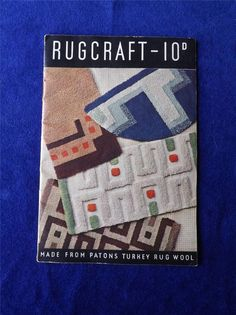 RUGCRAFT PATTERN BOOK 10D MADE FOR PATONS TURKEY RUG WOOL PATONS BALDWIN #PATONSBALDWINS