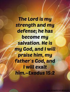 Exodus 15:2 #Bible #Scripture