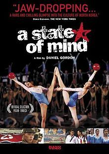 A State Of Mind: An interesting documentary I found on Netflix that follows two North Korean gymnasts as they train to perform for their general, and how they view the world as they know it.