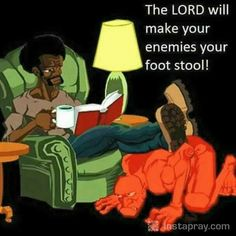 """Sit at my right hand until I make your enemies a footstool for your feet."" ~ Psalm 110:1 #scripture #truth"