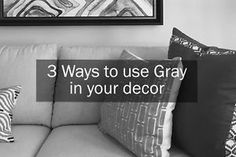 3 Ways to Use Gray in your Decor | eBay