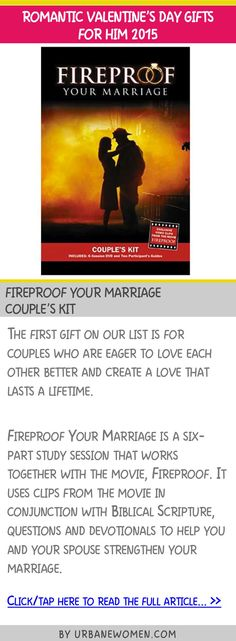 Romantic Valentine's day gifts for him 2015 - Fireproof Your Marriage couple's kit