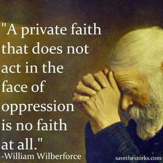 Quote by William Wilberforce. Sound like CounterCulture, anyone?