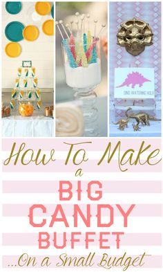 Make Big Candy Buffet On Small Budget - Candystore.com