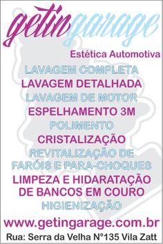 www.facebook.com/GetinGarageEsteticaAutomotiva www.getingarage.com.br getingarage.blogspot.com.br