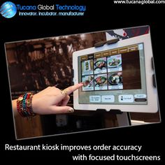 #Restaurant #kiosk improves order #accuracy with focused #touchscreens. #TucanaGlobalTechnology #Manufacturer #HongKong