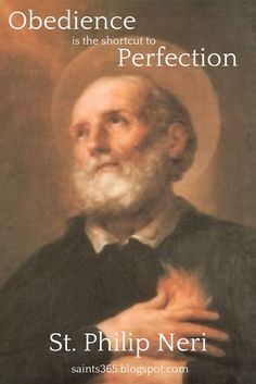|Happy Feast Day of St Philip Neri Cong.Orat. The Apostle of Rome – May 26 #pinterest Philip Neri was a sign of contradiction, combining popularity with piety against the background of a corrupt Rome and a disinterested clergy, the whole post-Renaissance malaise. At an early age, he abandoned ...... Awestruck.tv