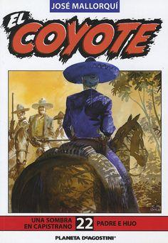 Una sombra en Capistrano; Padre e hijo. Ed. Planeta DeAgostini, 2003 (Col. El Coyote ; 22)