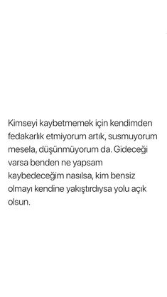 Ayrılık Mesajları www.e-guzelsozler.com Real Quotes, Book Quotes, Life Quotes, I Still Want You, My Philosophy, Just Smile, Tweet Quotes, Cool Words, Sentences