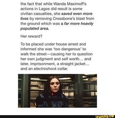 She was placed on house arrest in order to protect her from the literal witch hunt outside. Also, she was meant to be imprisoned straight after Lagos, but instead was put in house arrest.