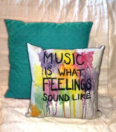 Decorative Cotton Pillow - Watercolor Painting - Drawing - Typography - Quote - Music Is What Feelings Sound Like