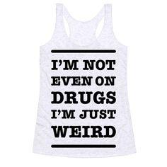 I'm Just Weird Pullover