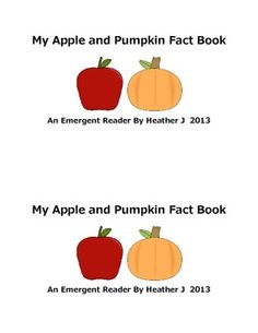 FREE My Apple And Pumpkin Fact Book - This little reader is ideal to use at the end of a unit that focuses on Apples and Pumpkins. Each page includes one piece of information that applies to either apples, pumpkins, or both. Your students will read each sentence, determine how it applies, and color the pictures accordingly.  10 pages