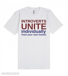 Introverts Unite Skreened Introvert Love Funny Shirts